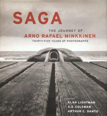 Saga: The Journey of Arno Rafael Minkkinen – Photographs 1970-2005